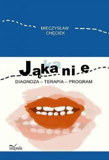 - Jąkanie . Diagnoza - terapia - program