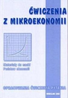 - Ćwiczenia z mikroekonomii.